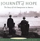 Journey of Hope: The Story of Irish Immigration to America (0811827836) by Miller, Kerby