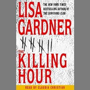 The Killing Hour | [Lisa Gardner]