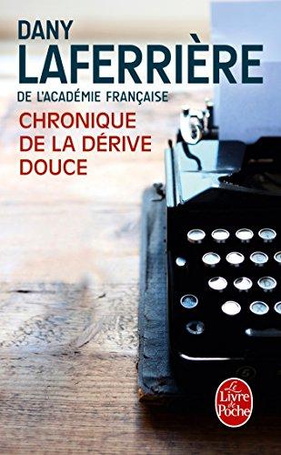 Chronique de La Derive Douce (Litterature & Documents) (French Edition) PDF