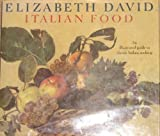 Italian Food (0765196514) by Elizabeth David