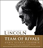 Doris Kearns Goodwin Team of Rivals: The Political Genius of Abraham Lincoln