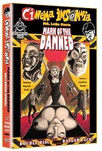 Mark of the Damned (Cinema Insomnia, Double Disc Danger Pack)