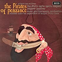 Gilbert & Sullivan: The Pirates of Penzance Original Recording Reissued