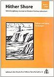 """Hither Shore Nr. 1 """"Tolkien und seine Deutungen"""": Interdisciplinary Journal on Modern Fantasy Literature / Jahrbuch der Deutschen Tolkien Gesellschaft e.V."""