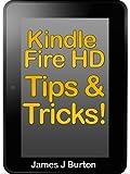 Kindle Fire HD TIps & Tricks