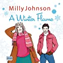 A Winter Flame (       UNABRIDGED) by Milly Johnson Narrated by Colleen Prendergast