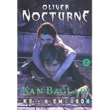Oliver Nocturne 3 - Kan Baglari