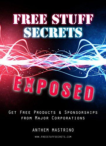 FREE STUFF SECRETS ®: How to Get Free Stuff