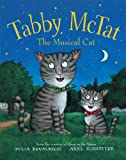 Julia Donaldson Tabby McTat, the Musical Cat