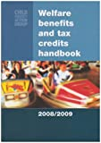 Carolyn George Welfare Benefits and Tax Credits Handbook 2008-2009