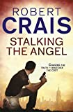 Robert Crais Stalking The Angel (Elvis Cole 02)