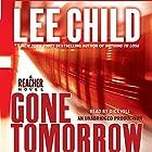 Gone Tomorrow: A Jack Reacher Novel Hörbuch von Lee Child Gesprochen von: Dick Hill