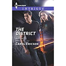 The District (       UNABRIDGED) by Carol Ericson Narrated by Amy Tallmadge