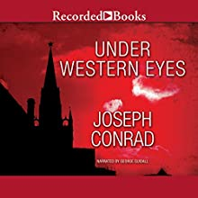 Under Western Eyes Audiobook by Joseph Conrad Narrated by George Guidall
