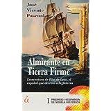 Almirante En Tierra Firme (Novela)