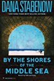 By the Shores of the Middle Sea: Book II of Silk and Song (Volume 2)