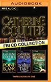 Catherine Coulter - FBI Thriller Series: Books 10-12: Point Blank, Double Take, TailSpin