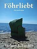Image de Föhrliebt: Ein Inselroman