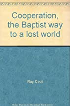 Cooperation, the Baptist way to a lost world…