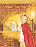 Marta and the Manger Straw SEA: A Christmas Tradition from Poland (Traditions of Faith from Around the World)