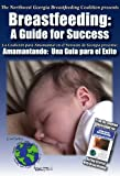Breastfeeding: A Guide to Success