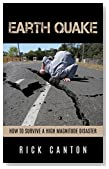Earthquake: How to Survive a High Magnitude Disaster (Survival)