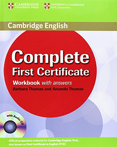 Complete First Certificate Workbook with Answers and Audio CD: 0