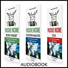 Passive Income Ideas, 3 Manuscripts: Money Mindset, Platform Analysis, and Ideas Audiobook by Sabi Shepherd Narrated by Mike Norgaard