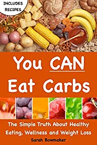 http://www.freeebooksdaily.com/2015/05/you-can-eat-carbs-by-sarah-bowmaker.html