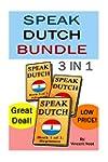 Speak Dutch Bundle: Speak Dutch 3 in...