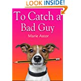 Catch Bad Guy Romantic ebook