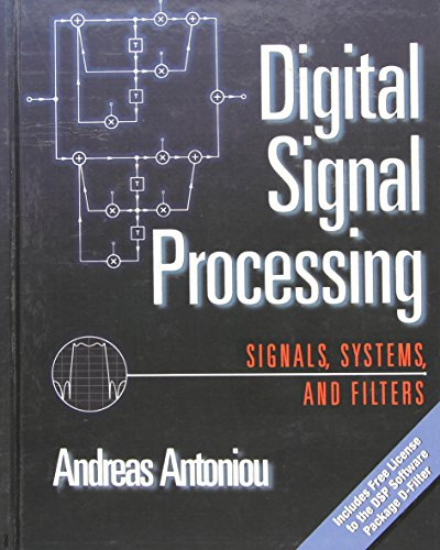 Digital Signal Processing: Signals, Systems, and Filters