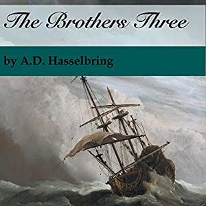 The Brothers Three Audiobook