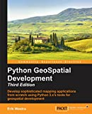 img - for Python GeoSpatial Development - Third Edition book / textbook / text book