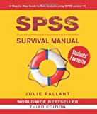 img - for By Julie Pallant - SPSS Survival Manual: A Step by Step Guide to Data Analysis Using SPSS for Windows (Version 15), 3rd Edition (3rd) (7.2.2007) book / textbook / text book