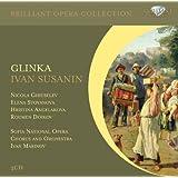 Glinka: Ivan Susanin - A Life for the Tsar
