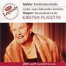 Kindertotenlieder/Wesendonklieder/Wagner-Arien