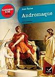 Andromaque - Classiques & Cie lycée