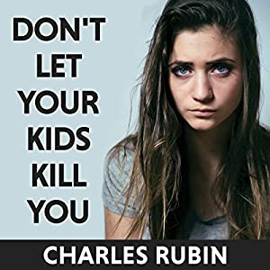 Don't Let Your Kids Kill You Audiobook