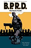 B.P.R.D., Vol. 5: The Black Flame (v. 5)