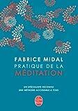 Pratique de la méditation (Coffret Livre+ CD audio+DVD)