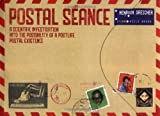 Postal Seance: A Scientific Investigation into the Possibility of a Postlife Postal Existence