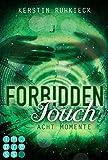 Image de Forbidden Touch, Band 2: Acht Momente
