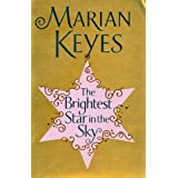 Brightest Star In The Sky, Theby Marian Keyes