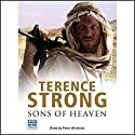 Sons of Heaven Audiobook by Terence Strong Narrated by Peter Wickham