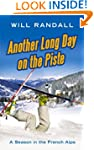 Another Long Day on the Piste: A Seas...