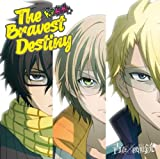 The Bravest Destiny(初回限定盤)