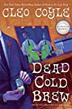 img - for Dead Cold Brew (A Coffeehouse Mystery) book / textbook / text book