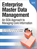 img - for Enterprise Master Data Management: An SOA Approach to Managing Core Information book / textbook / text book