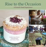 img - for Rise to the Occasion: A French Food Experience book / textbook / text book